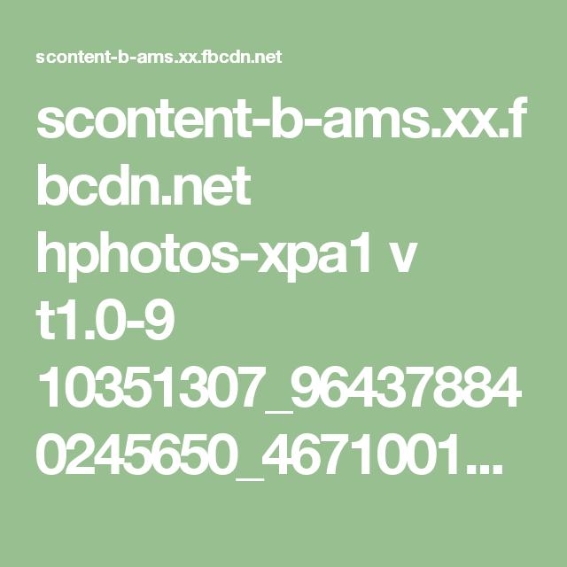 scontent-b-ams.xx.fbcdn.net hphotos-xpa1 v t1.0-9 10351307_964378840245650_4671001643027638006_n.jpg?oh=e2cacc109448de9c80a9ca0068fbed83&oe=54D32FAD