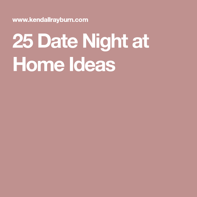 At Home Date Nights, At Home