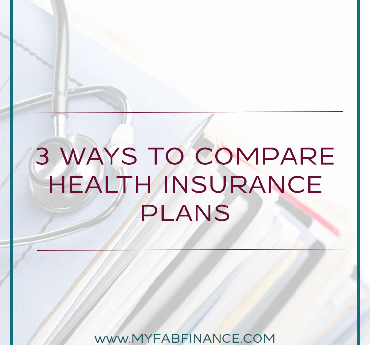 3 Ways to Compare Health Insurance Plans Compare health