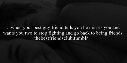 Best Friends Best Guy Friend Miss Fighting Friendship Miss Guy Friends Guy Best Friend Best Friends