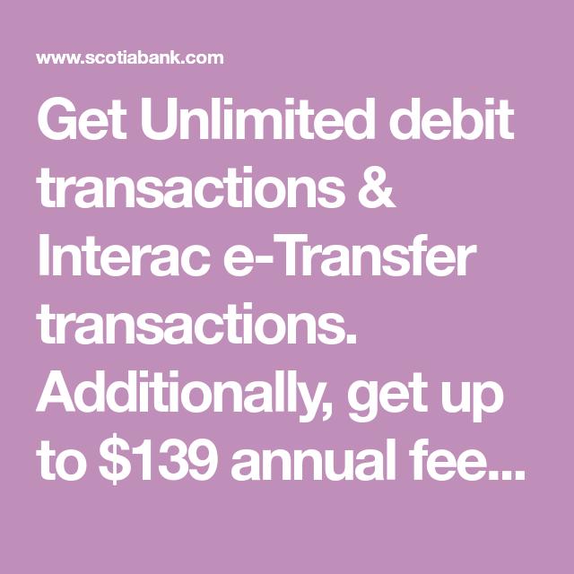 Get Unlimited Debit Transactions & Interac E-Transfer
