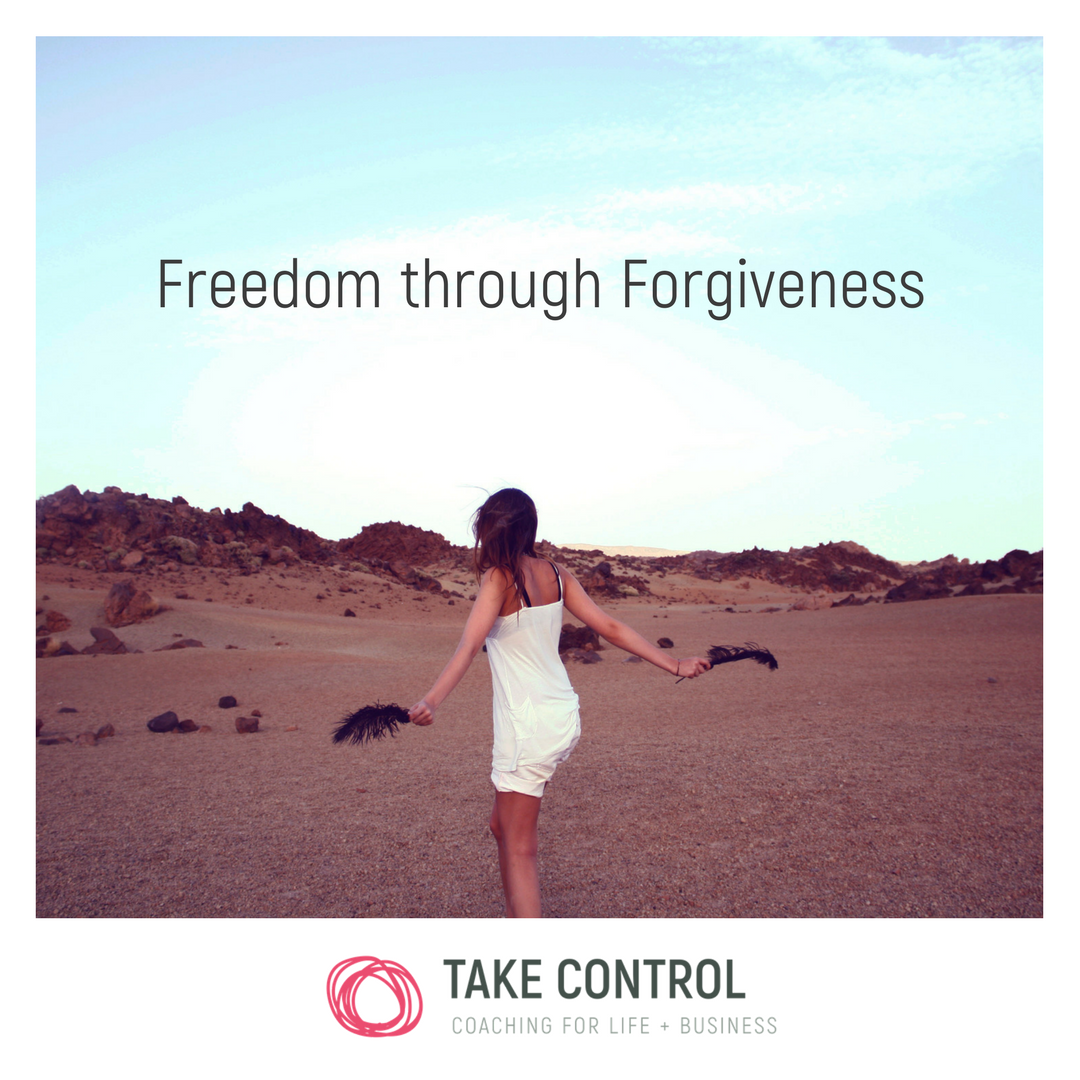 Freedom Through Forgiveness // Take Control // Coaching // Inspirational  Quote //