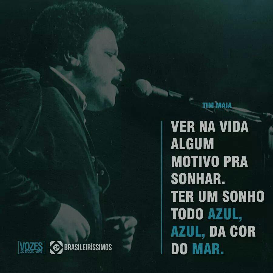 Azul Da Cor Do Mar Tim Maia Composicao Tim Maia Com Imagens