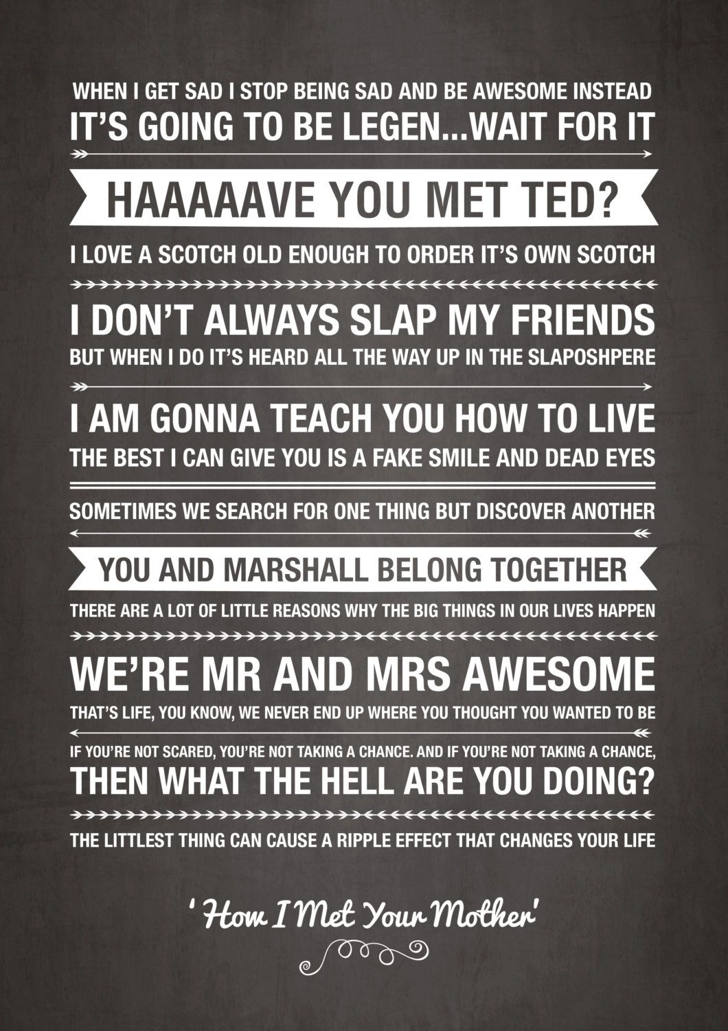 How I Met Your Mother Quotes How I Met Your Mother Quotes by ohmyframe #amusementphile | How I  How I Met Your Mother Quotes