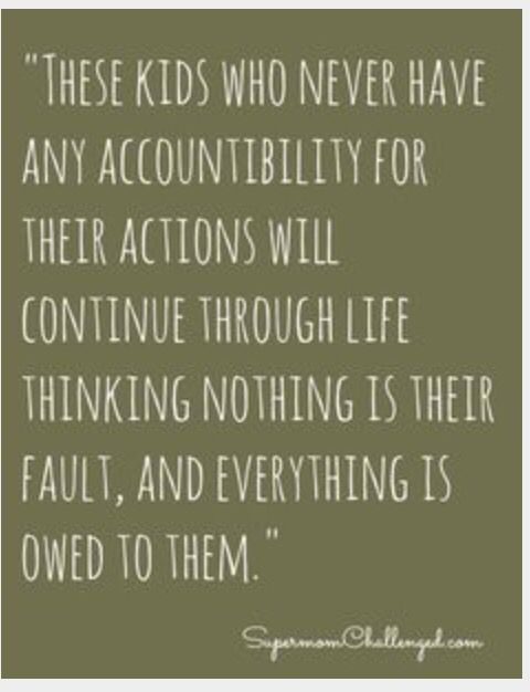 Some Parents Think Their Kids Can Do No Wrong Words Quotes For Kids Quotes To Live By