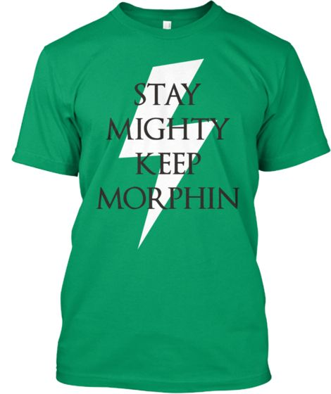 STAY MIGHTY AND KEEP MORPHIN' LOVEEE THIS! #powerrangers #powerranger #blueranger #greenranger #whiteranger #yellowranger #pinkranger #blackranger #redranger #itsmorphintime #morphintime #staymighty #love #shirt #tshirt #bolt | Teespring