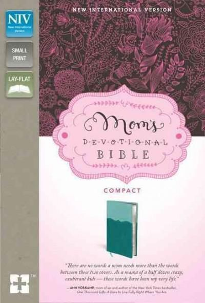 Mom's Devotional Bible: New International Version Italian Duo-Tone, /Teal Mom's Devotional Bible Compact...