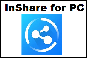 Inshare For Pc Mobile Data File Sharing Apps Software Update