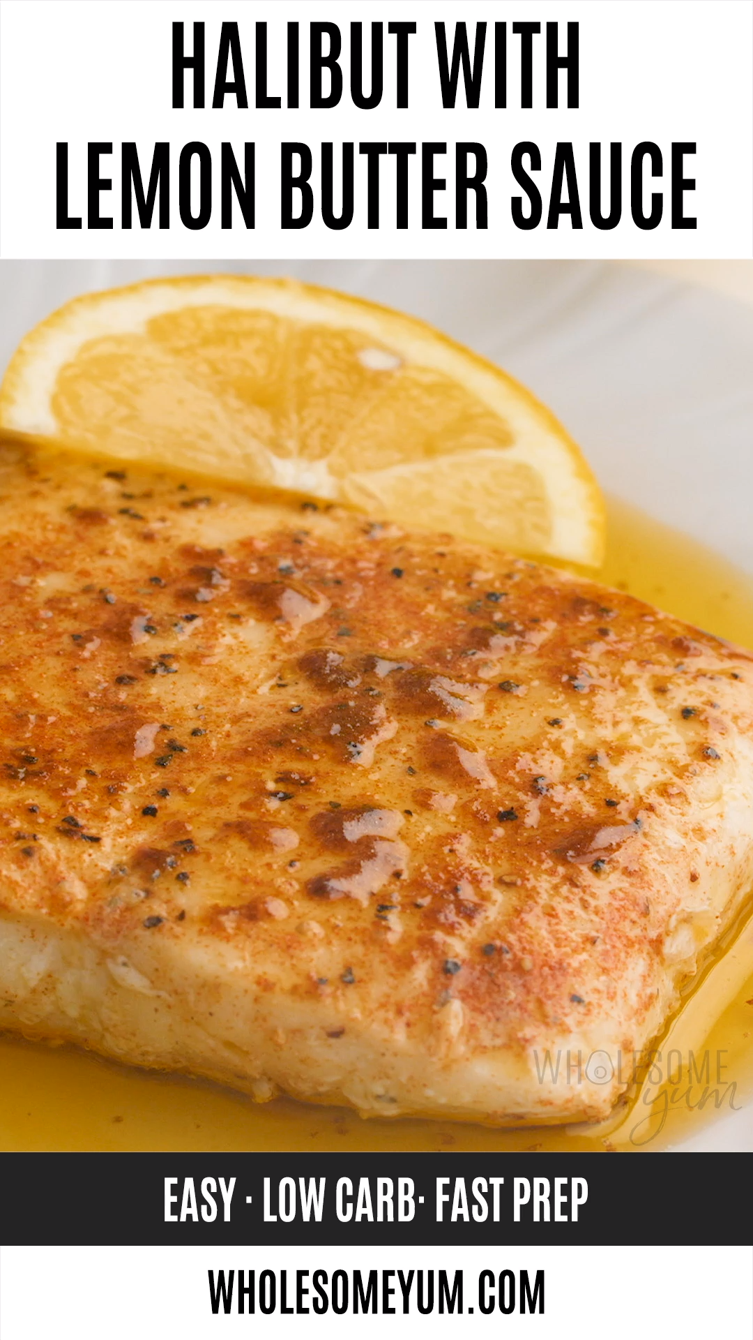 Pan Seared Halibut Recipe with Lemon Butter Sauce
