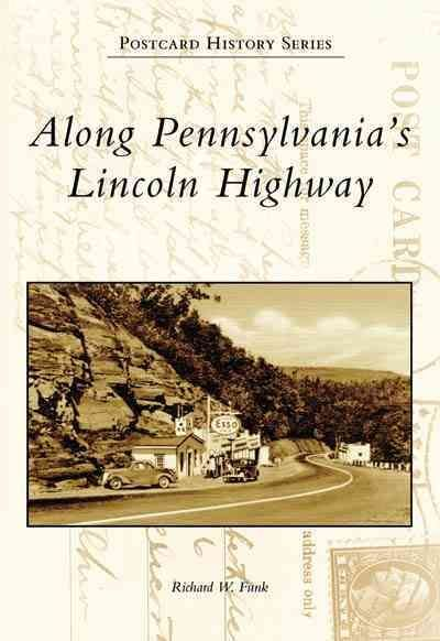 Along Pennsylvania's Lincoln Highway in 2019 | Lincoln ...