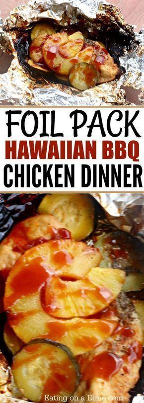 Foil Packet Hawaiian BBQ Chicken #grillingrecipes