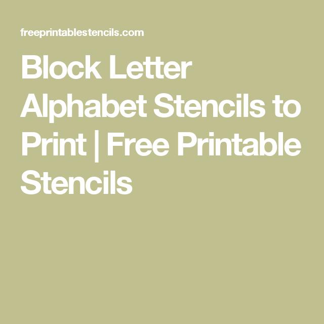 Block Letter Alphabet Stencils To Print  Free Printable Stencils