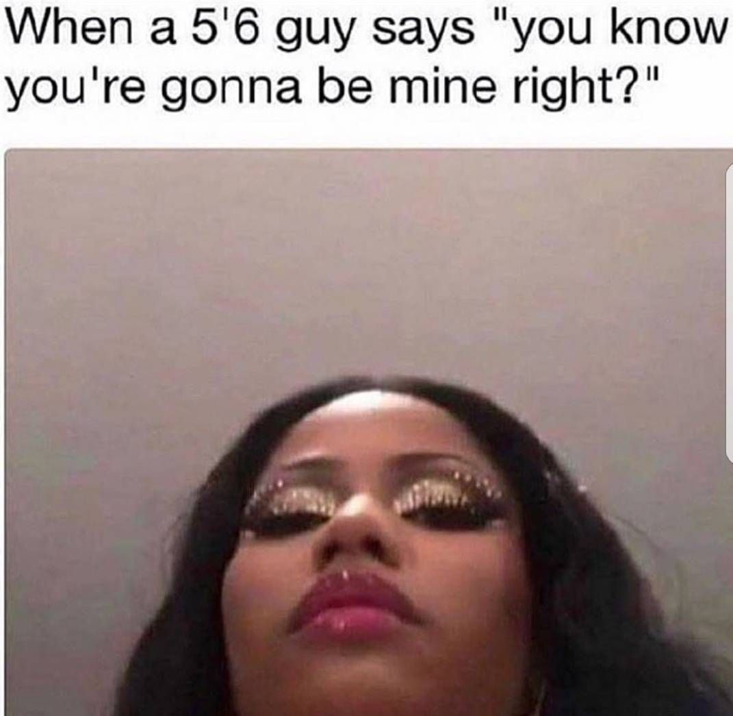 Ladies Is This How You Be Looking Down On The Short Guys Curtainstalk Funny Relatable Memes Funny Photos Funny
