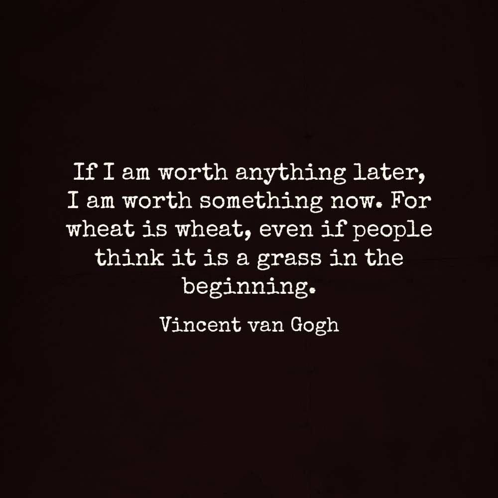 13 Van Gogh Quotes That Will Make Your Life More Beautiful