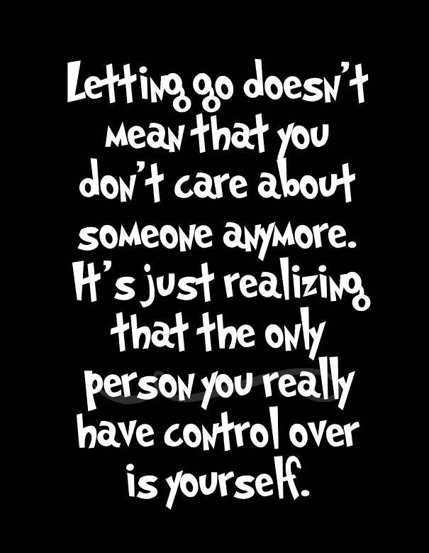 15 Letting Go Of Someone You Love Quotes Letting Go Of Someone You Love Go For It Quotes Let Her Go Quotes