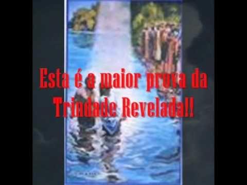 A Trindade Revelada - Os Deuses: Pai, Filho e Espírito Santo.