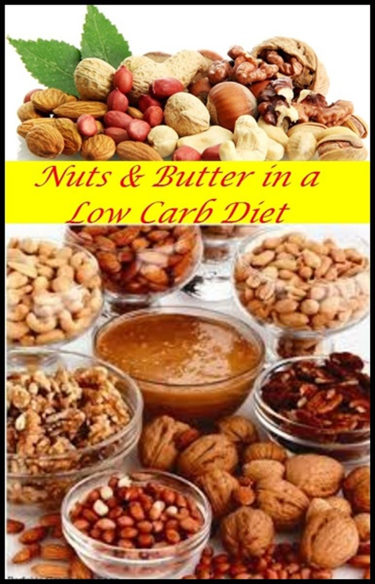 Nuts And Butter In A Low Carb Diet Are They Are Allowed Food