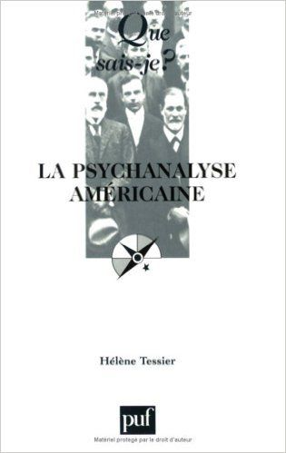 Amazon Fr La Psychanalyse Américaine Hélène Tessier Livres Psychanalyse Lecture Livre
