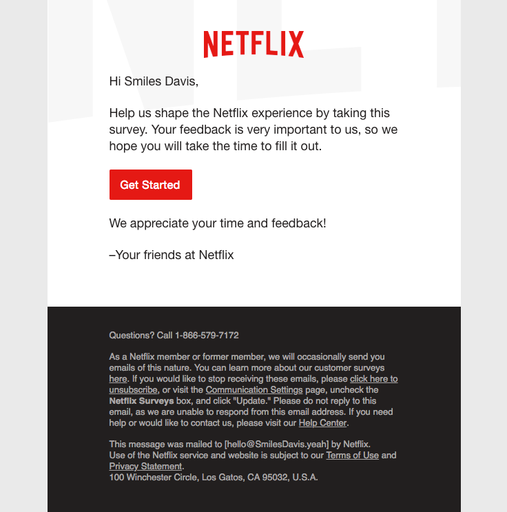 Netflix Sent This Email With The Subject Line Netflix Values Your Opinion Read About This Email And Find More Survey Emails At R Surveys Best Email Netflix