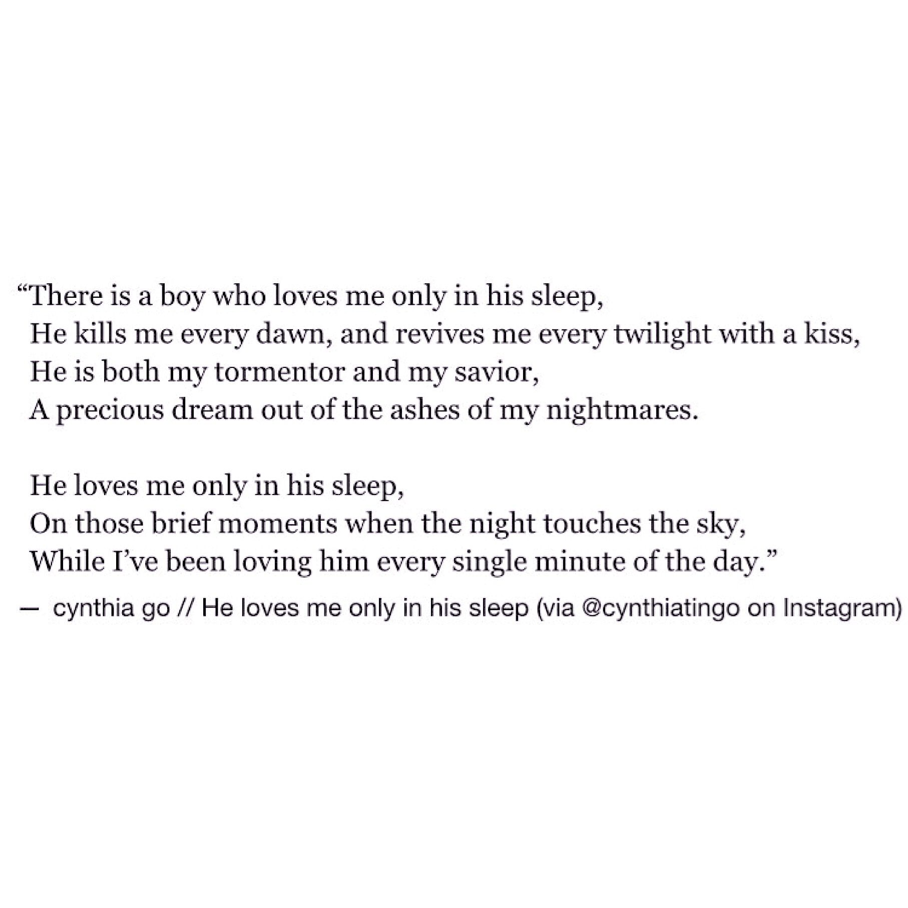 He Loves Me Only In His Sleep