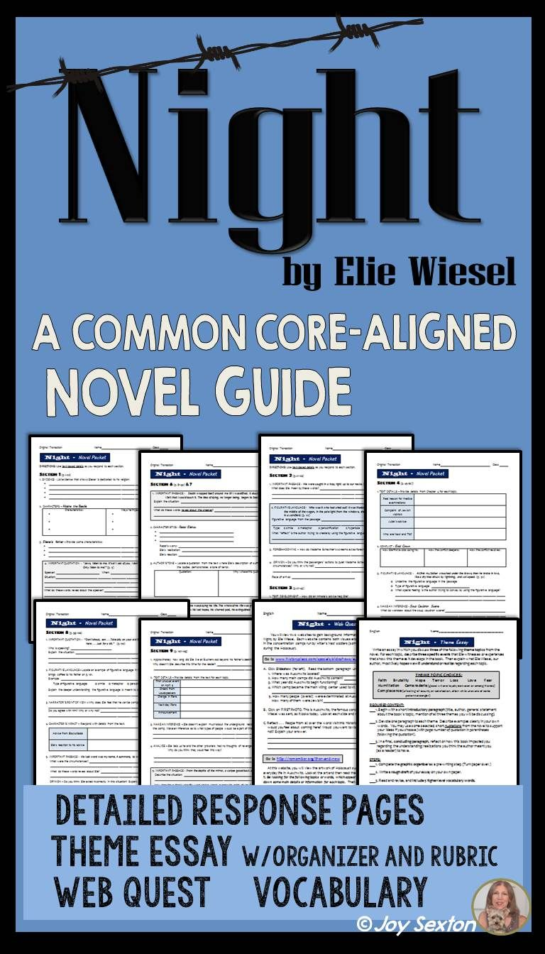 NIGHT by Elie Wiesel - Novel Guide with Common Core Theme Essay ...