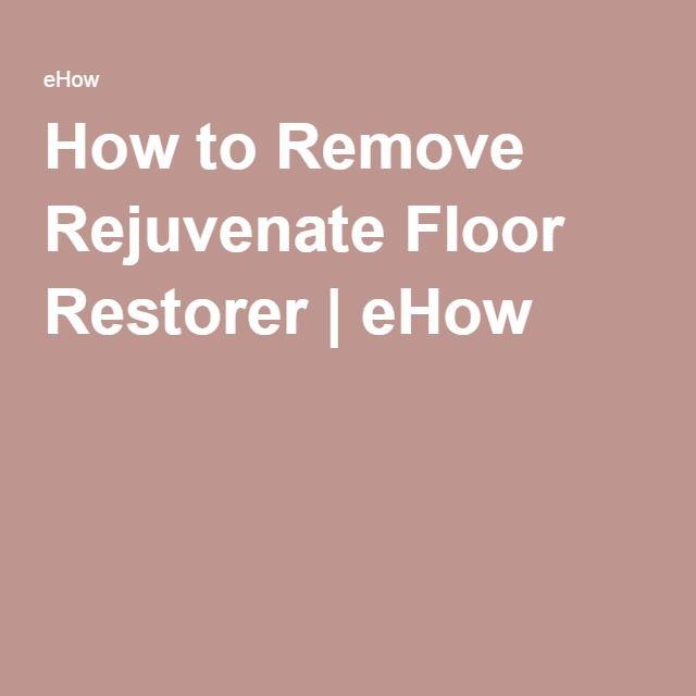 Rejuvenate Floor Restorer Drying Time