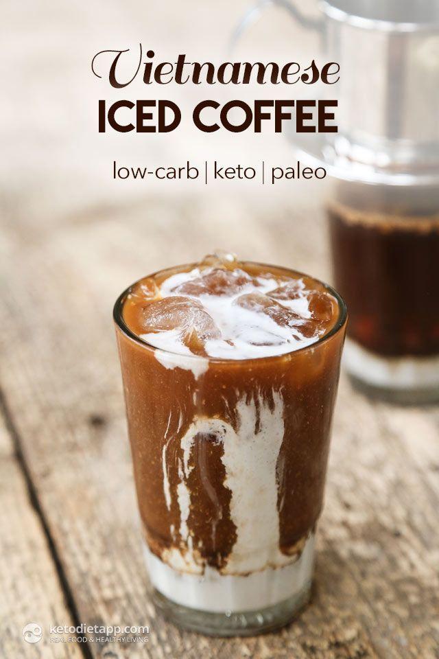 Healthy Skinny Vietnamese Iced Coffee Low Carb Keto Paleo Keto Coffee Recipe Vietnamese Iced Coffee Keto Drink