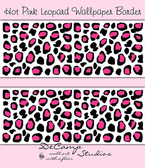 Hot Pink Leopard Print Wallpaper Border Wall Decals For Teen Girls Room Or Childrens  Bedroom Decor