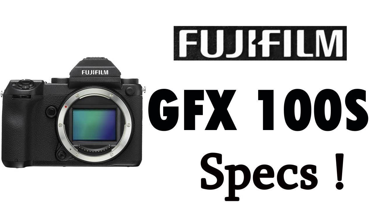 Fujifilm GFX 100s Medium Format 4K Mirrorless Camera Specifications