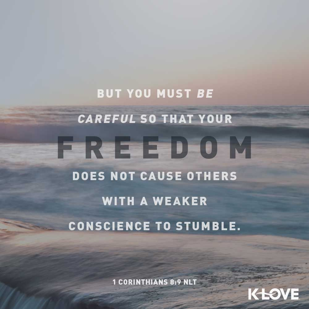 K-LOVE's Verse of the Day  But you must be careful so that