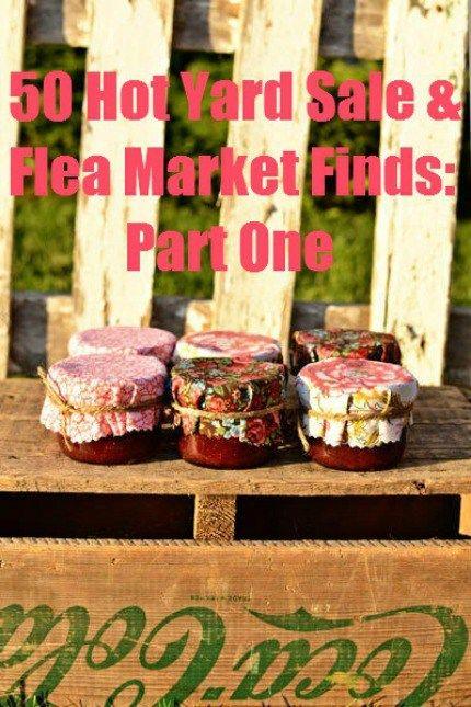 50 Hot Yard Sale Flea Market Finds For Weddings Yard Sale Yard Sale Finds Flea Market
