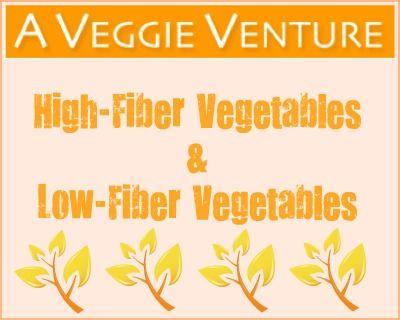High fiber and low fiber vegetable table