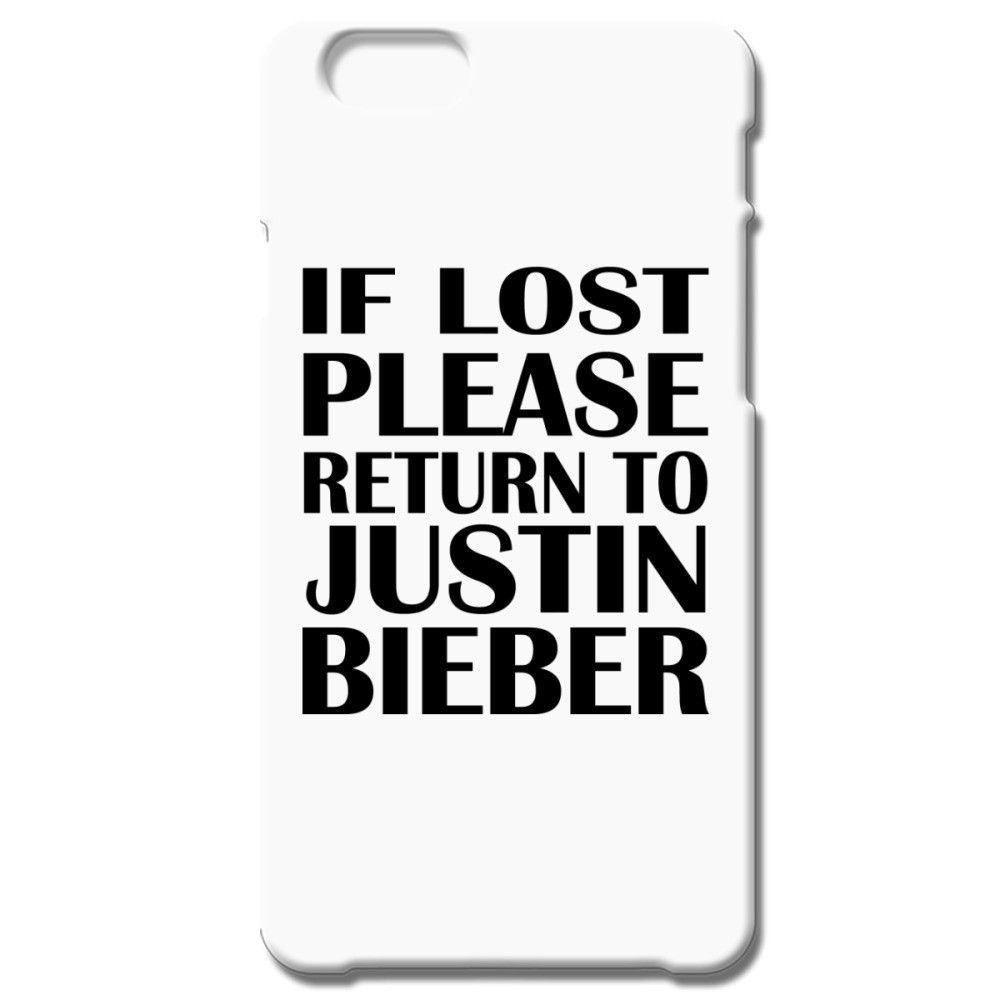 If Lost Please Return To Justin Bieber IPhone 66S Case