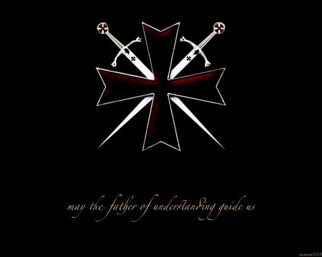 Templars: May the father of understanding guide us