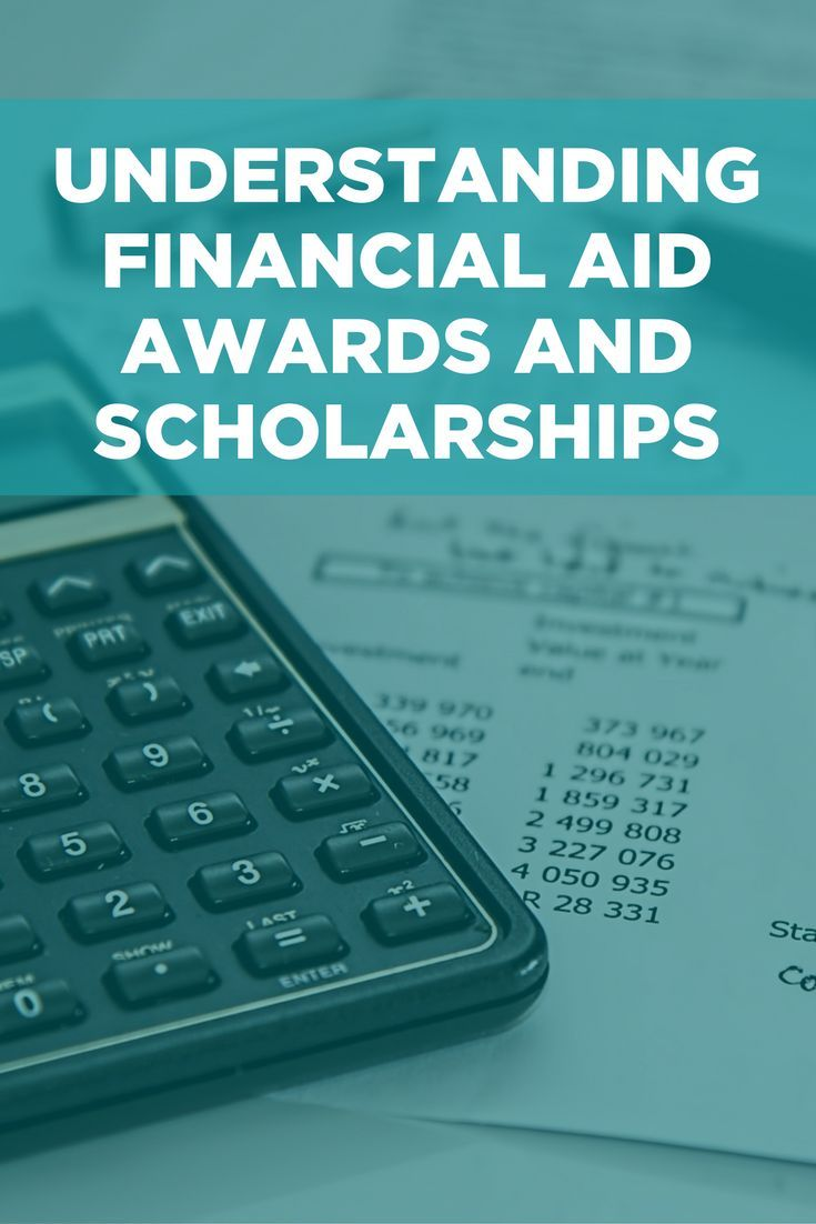 Understanding financial aid awards and scholarships college
