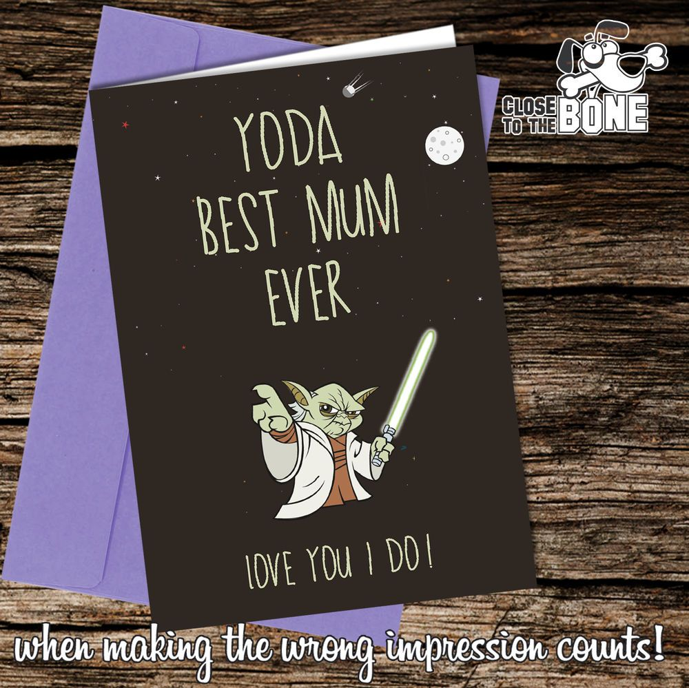 #112 YODA Best MUM MOTHERS DAY or BIRTHDAY Card Funny / Humour Mother's Day Mum   | eBay
