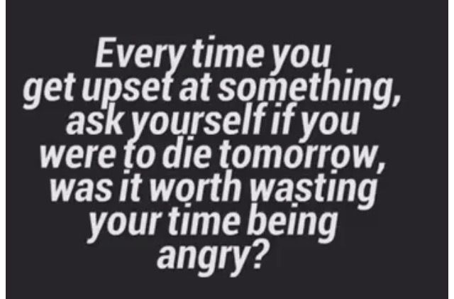 Time Wasted Being Angry Quotes Quotes Anger Quotes