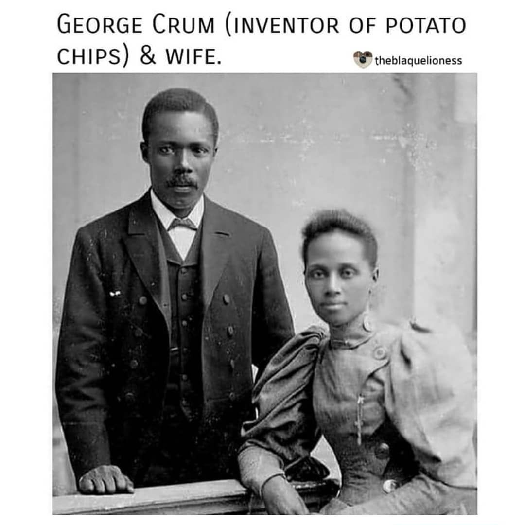 The Potato Chip Was Invented In 1853 By Chef George Crum Who Is Pictured Here With His Wife Ca Late 1800s African American Couples Black History History
