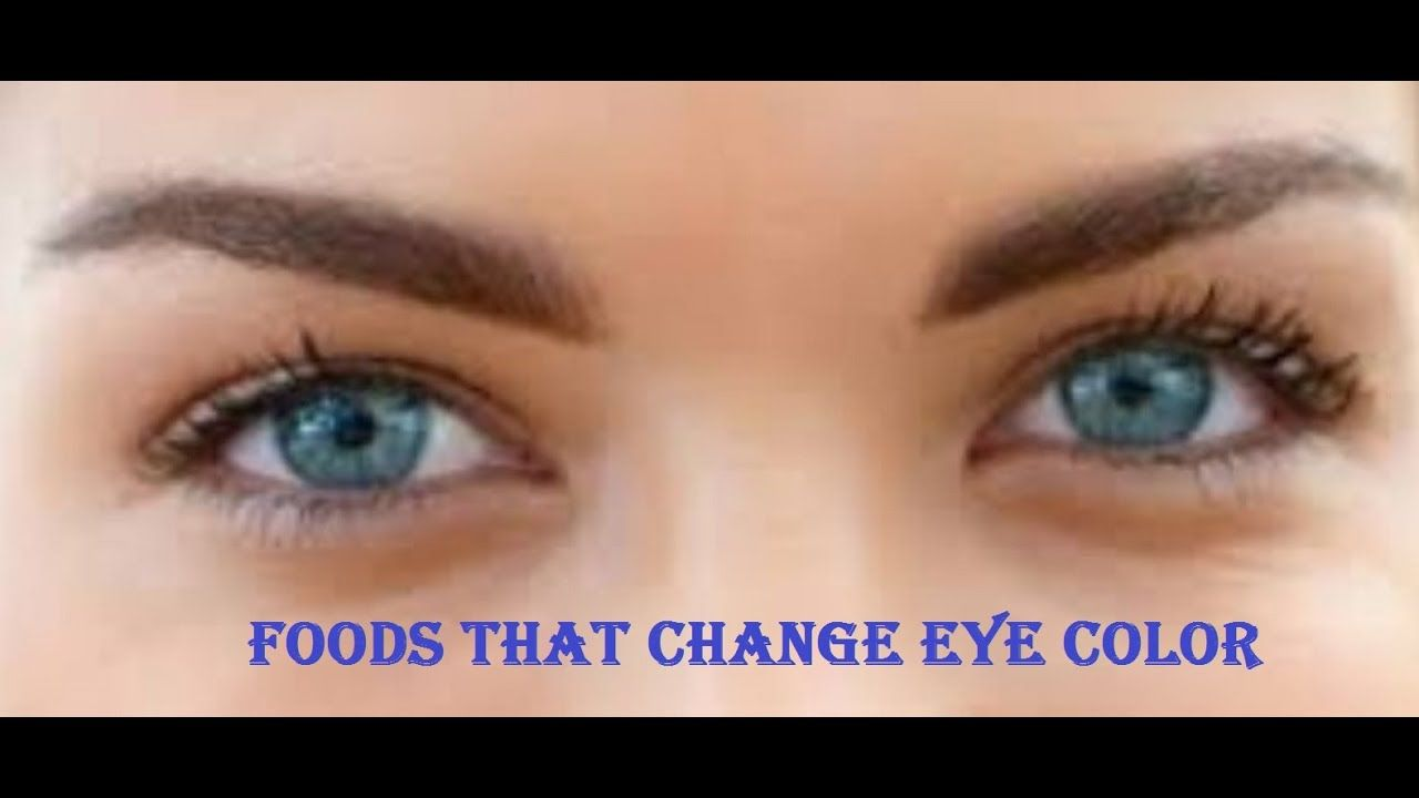 10 foods that change eye color in 60 days in 2020 eye