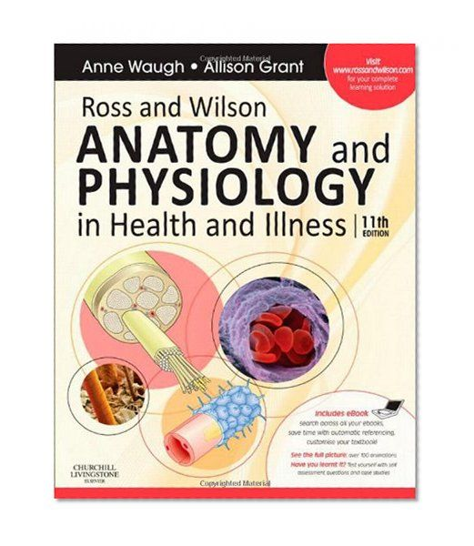 Ross And Wilson Anatomy And Physiology In Health And Illness With