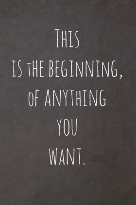 This Is The Beginning Of Anything You Want Inspirational Quotes For Kids Senior Quotes New Beginning Quotes