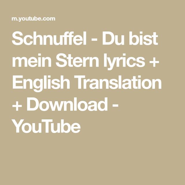 schnuffel  du bist mein stern lyrics  english