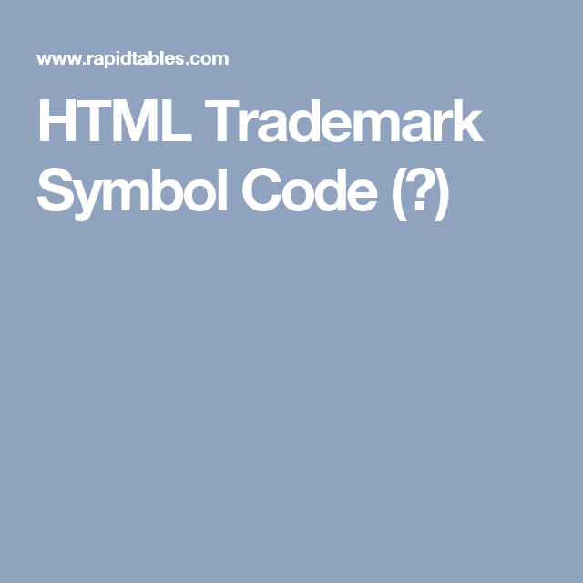 Html Trademark Symbol Image Collections Meaning Of This Symbol