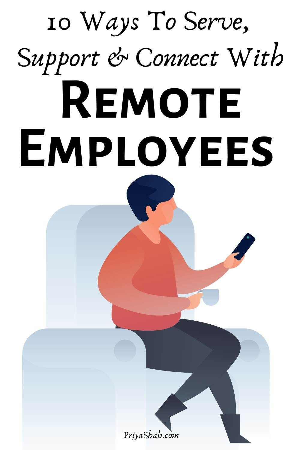 10 Ways To Serve, Support Connect With Remote Employees