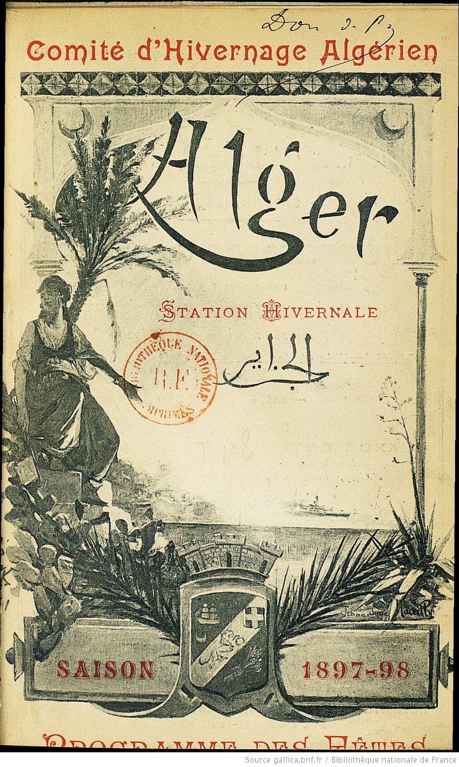 Comite D Hivernage Algerien Alger Alger Histoire Des Berberes Histoire Algerie