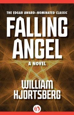 Falling Angel - William Hjortsberg