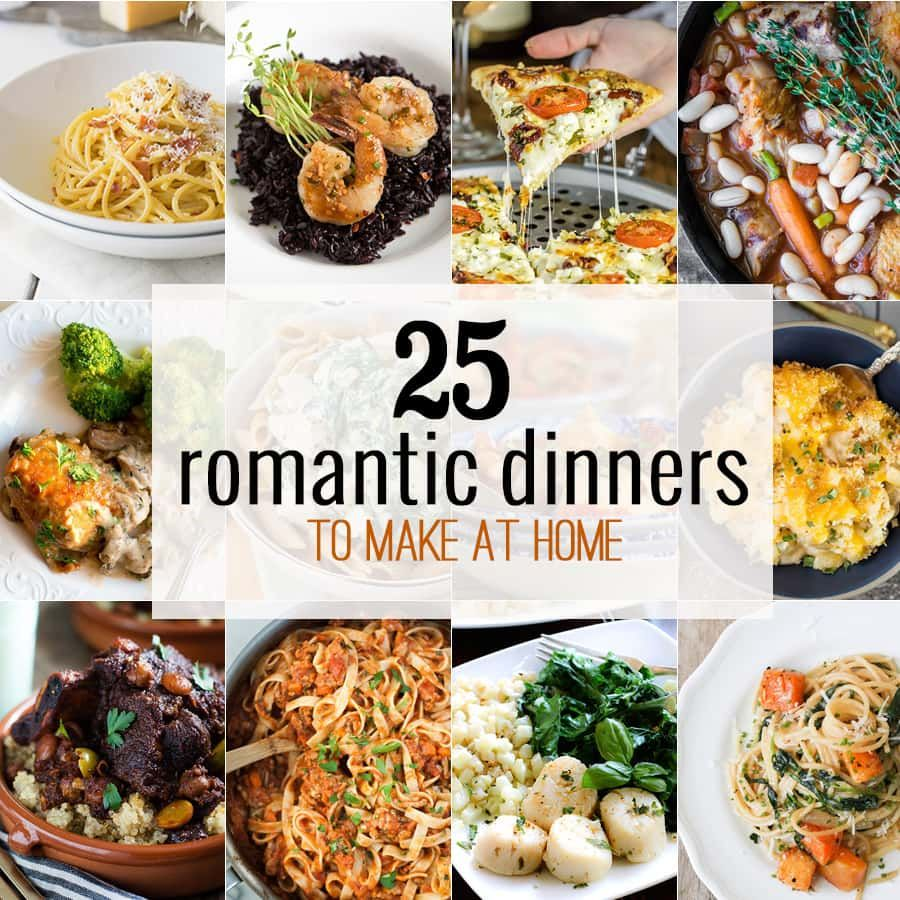 25 Romantic Dinners perfect for cooking at home! Perfect Valentine\'s ...