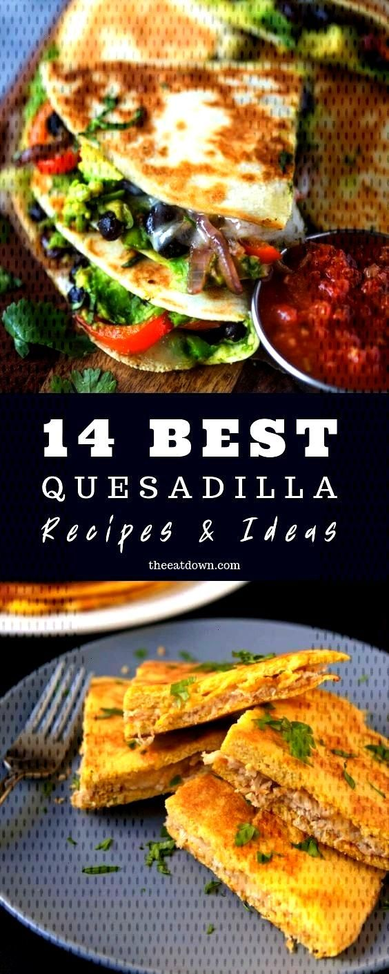 Quesadilla Recipes & Ideas That Everyone Will Love (Meat, Vegan & Keto) Here are the best quesadill