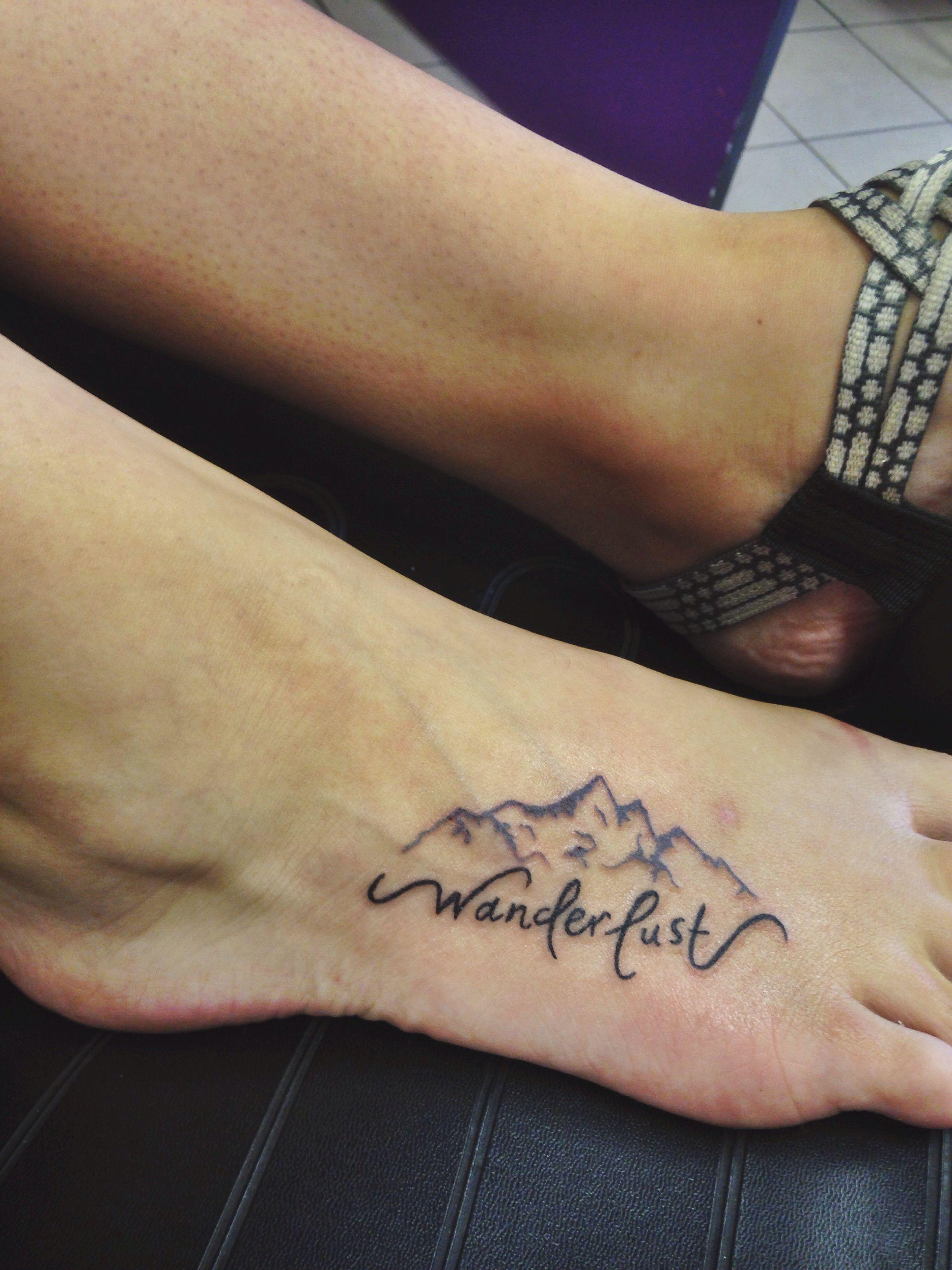 My Wanderlust Foot Tattoo Wanderlust Tattoo Foot Beautiful My
