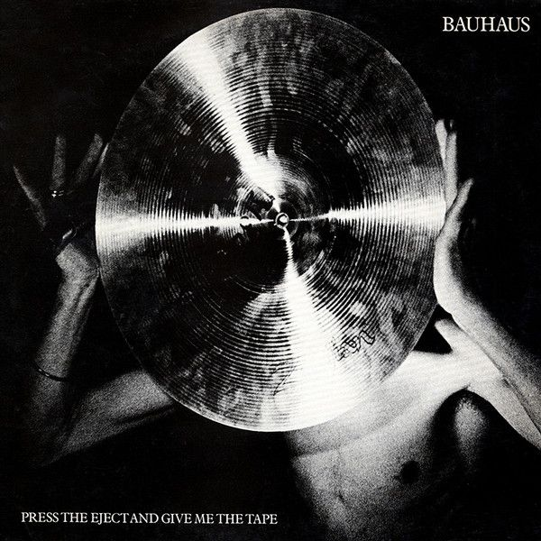 Bauhaus Press The Eject And Give Me The Tape Med Bilder